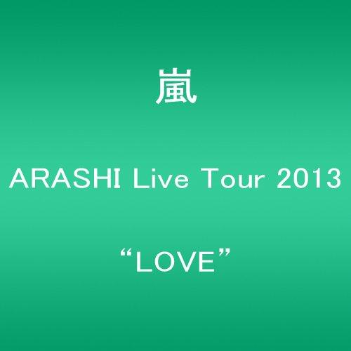 "ARASHI Live Tour 2013""LOVE"""