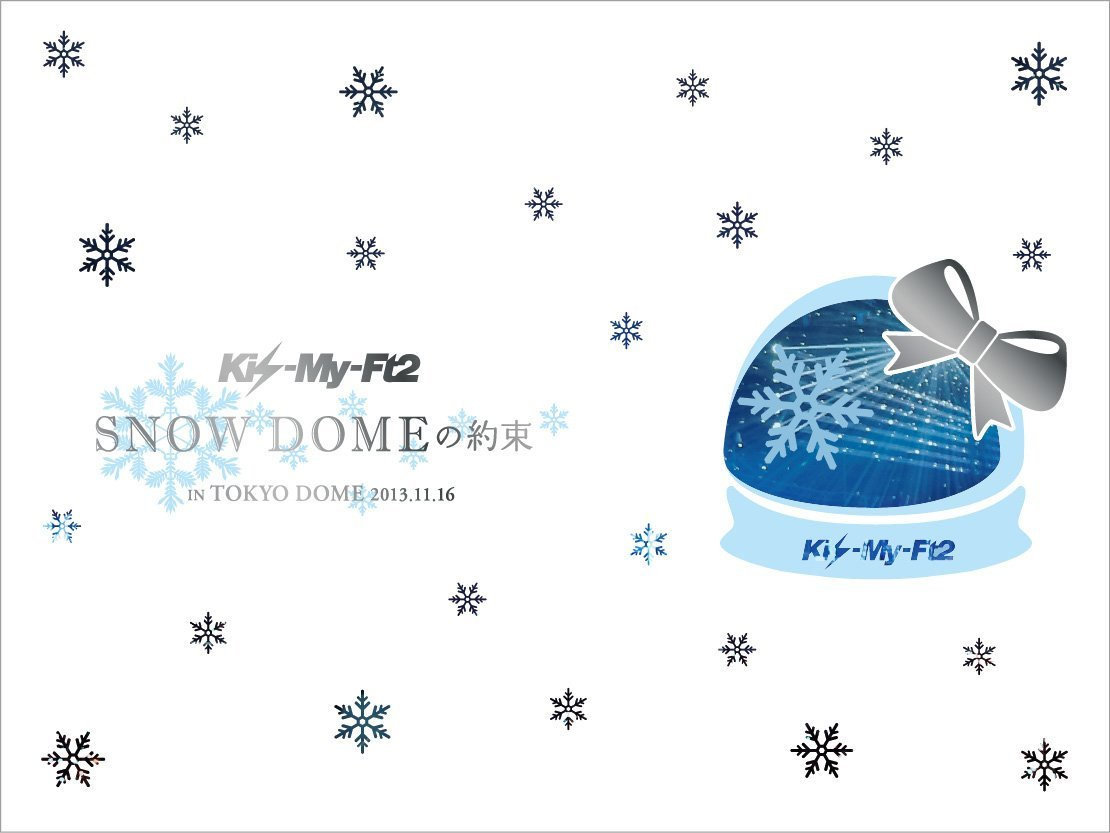 SNOW DOMEの約束 IN TOKYO DOME