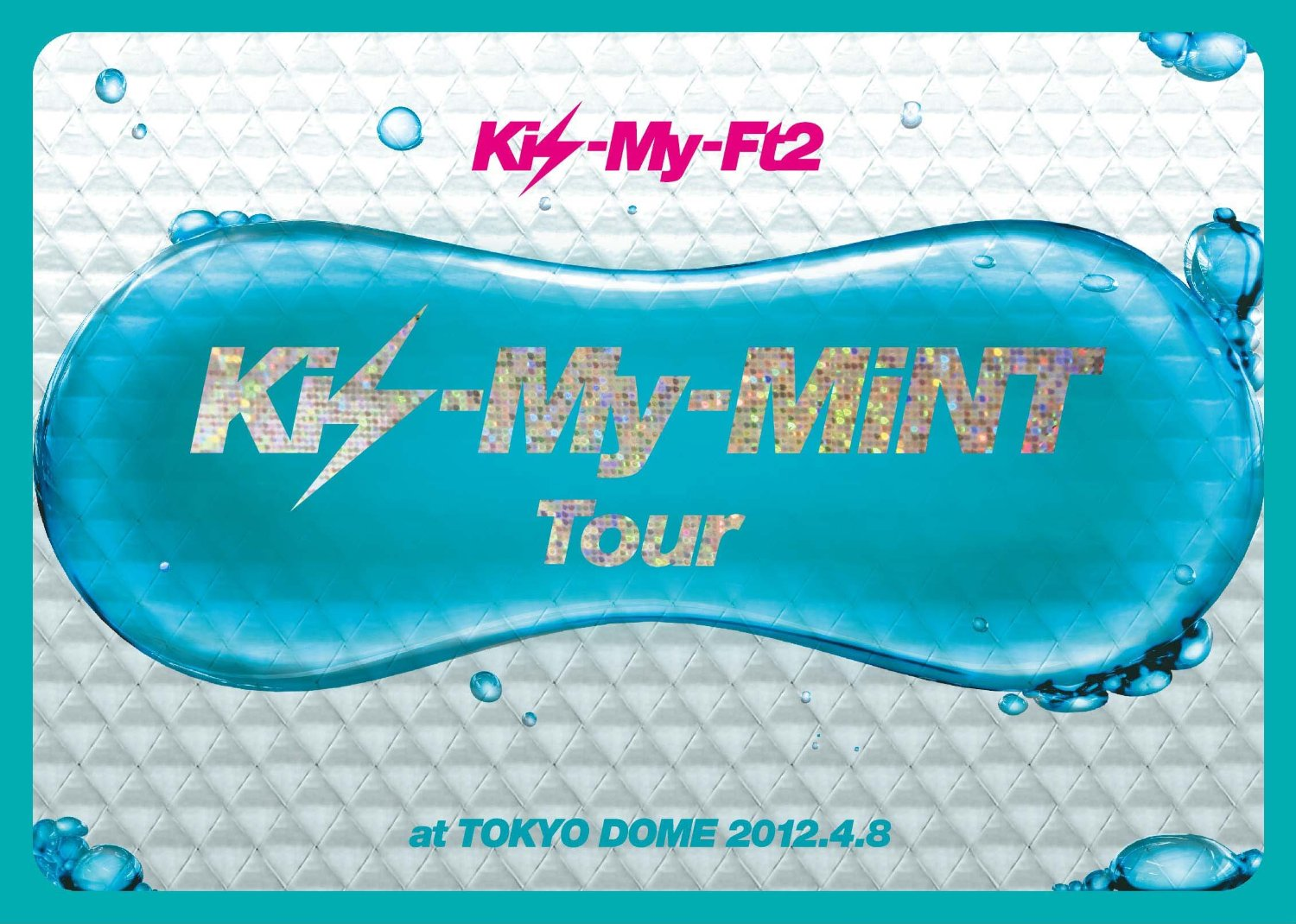 Kis-My-MiNT Tour at 東京ドーム