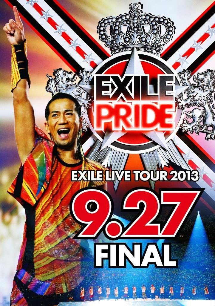 "EXILE LIVE TOUR 2013""EXILE PRIDE""9.27"